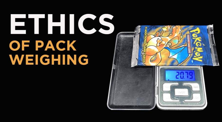 Ethics, Morals, and Trading Cards: The Normalization of Pack Weighing